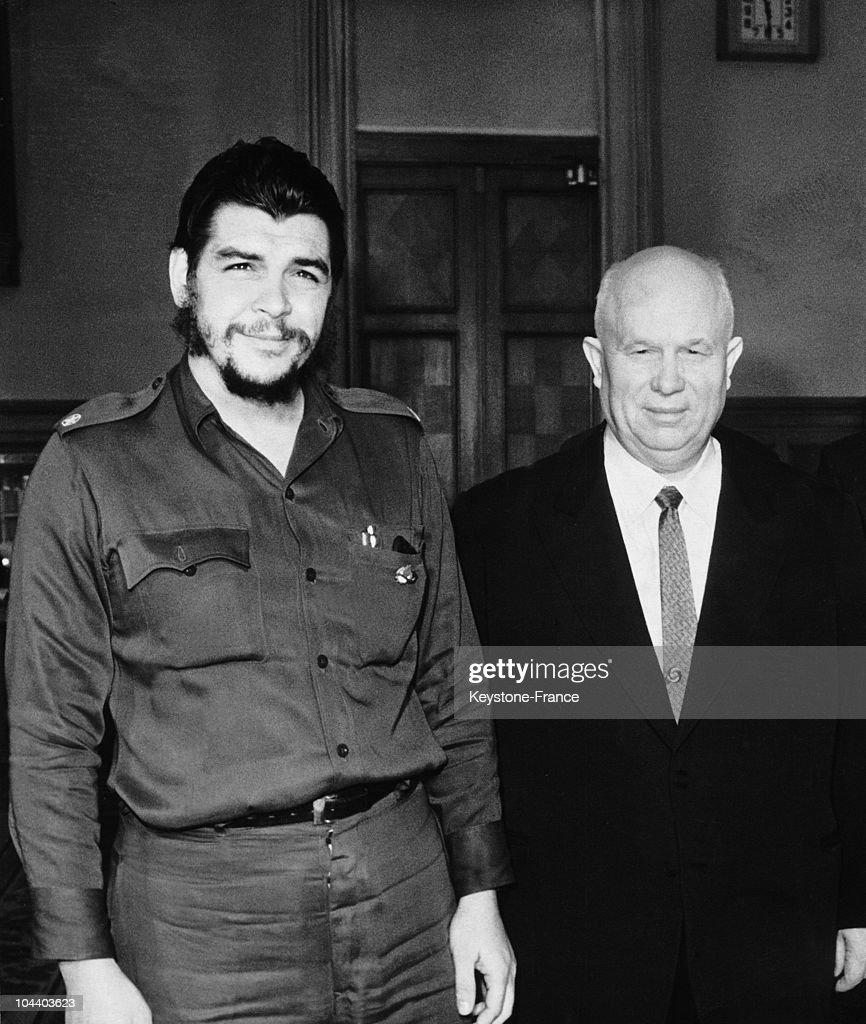 In 1960 and 1964, Ernesto GUEVARA met Nikita KHRUSHCHEV, Soviet Union Communist Party's General Secretary.