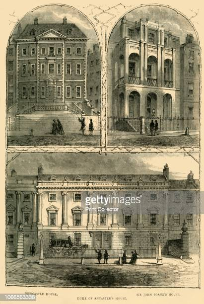 In Lincoln's Inn Fields' Newcastle House the Duke of Ancaster's house and Sir John Soane's house at Lincoln's Inn Fields the largest public square in...
