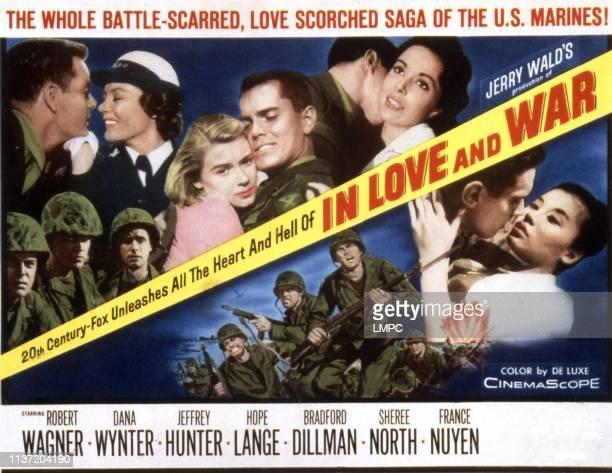 In Love And War lobbycard Robert Wagner Sheree North Hope Lange Jeffrey Hunter Dana Wynter Bradford Dillman France Nuyen 1958