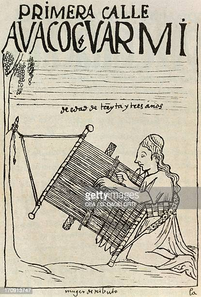 Inca woman working on a weaving frame Peru engraving from The first new chronicle and good government by Felipe Guaman Poma de Ayala South America...