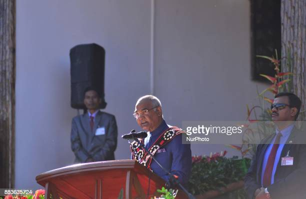 India President Ram Nath Kovind address at the opening ceremony of the Hornbill Festival at the Naga heritage village Kisama some 15kms away from...