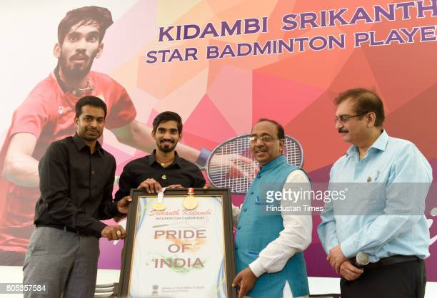 Indian Badminton Player Srinkanth Kidambi and Chief National Coach for Indian Badminton Team P Gopichand were felicitated by Union Sports Minister...