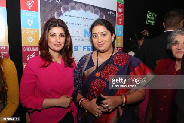Information and Broadcasting and Textiles Minister Smriti Irani with actor Twinkle Khana during the screening of the movie Padman at PVR Chanakya on...