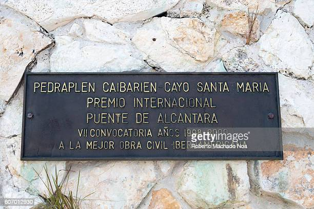 Information board at Joint Point Monument of the terraplain at Cayo Santa Maria Caibarien It is a road built in the sea joining the Cuba mainland...