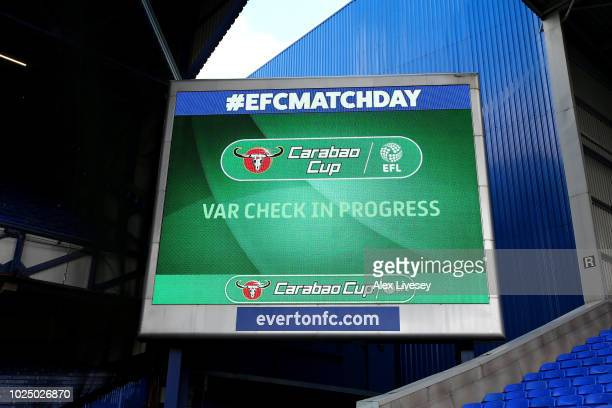 Information screen pictured inside the stadium as VAR is checked ahead of the Carabao Cup Second Round match between Everton and Rotherham United at...