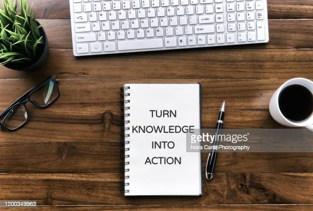inspirational quotes - turn knowledge into action - learning objectives stock pictures, royalty-free photos & images