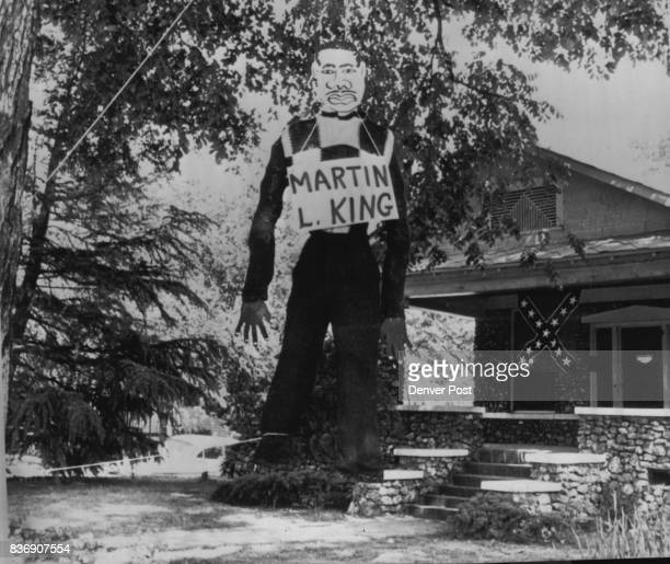 Integration Leader Dr Martin Luther King Jr Hanged in Effigy The figure was placed Sunday in front of the headquarters of the National States Rights...