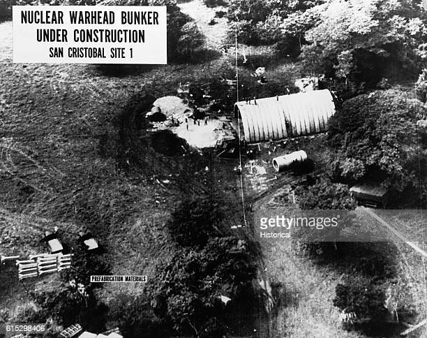 A US intelligence photograph of Nuclear Warhead Bunker Site 1 under construction in San Cristobal Cuba This shot was taken during the Cuban Missile...