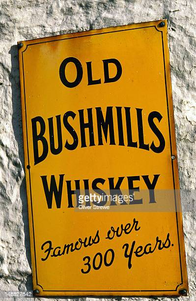 Irish Whiskey sign: Old Bushmills Whiskey, famous over 300 years