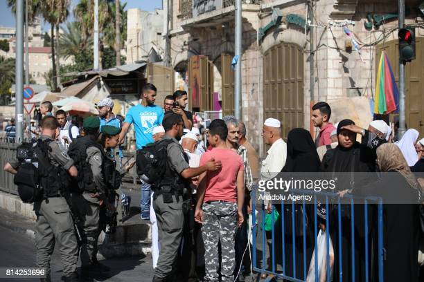 Israeli security forces block the entrance of Old City after Israeli police shot 3 Palestinians who allegedly carried a gun before killed by them...