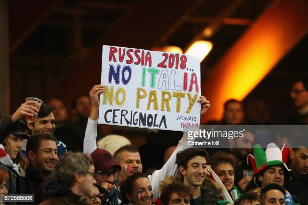 Italy fans holds up a home made sign prior to the FIFA 2018 World Cup Qualifier PlayOff First Leg between Sweden and Italy at Friends arena on...