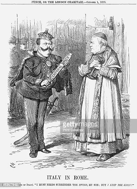 'Italy in Rome' 1870 King Victor Emmanuel II of Italy takes the sword of Temporal Power from Pope Pius IX who hangs on to his keys Earlier in the...