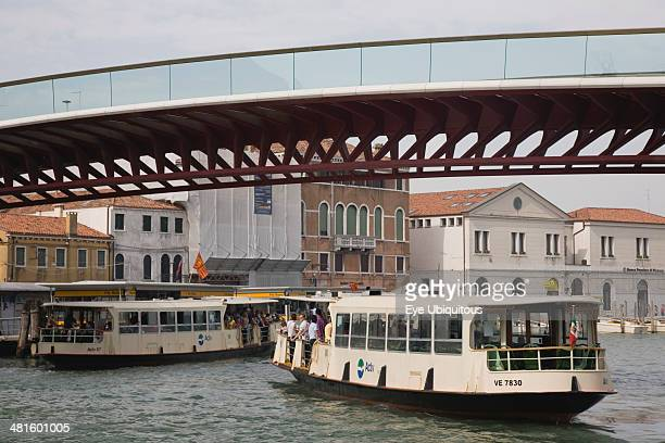 Italy Veneto Venice Ponte di Calatrava Bridge Fourth bridge across the Grand Canal opened September 2008 linking the train station and Piazzale...