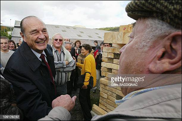 Jacques Chirac Visits The Farmers Of Cantal And Goes In A Sawmill On October 21 2004 In Murat France Chalbos Sawmill