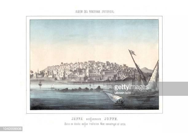 Jaffa 1890 Jaffa antiguamente Joppe sitio en donde segœn tradici—n Noé construy— el arca Aus Album del Panorama Universal Madrid 1890