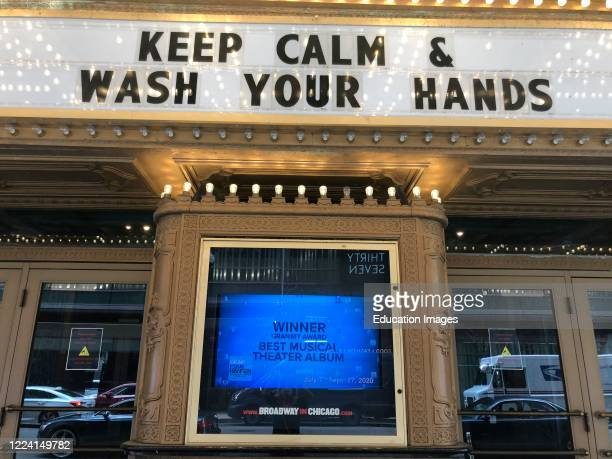 James M Nederlander Theatre marquis with message Keep Calm and Wash your Hands Chicago Illinois