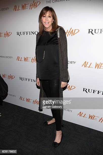 Jane Rosenthal attends The Cinema Society Ruffino Host a Screening of All We Had at Landmark Sunshine Cinema on December 6 2016 in New York City