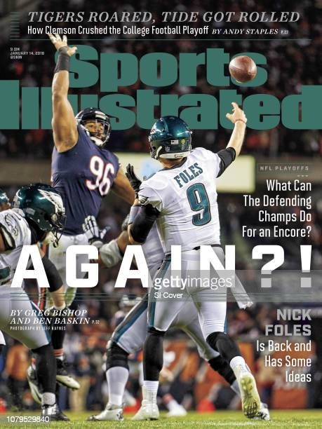 January 14 2019 Sports Illustrated Cover NFC Playoffs Rear view of Philadelphia Eagles QB Nick Foles in action making pass vs Chicago Bears at...