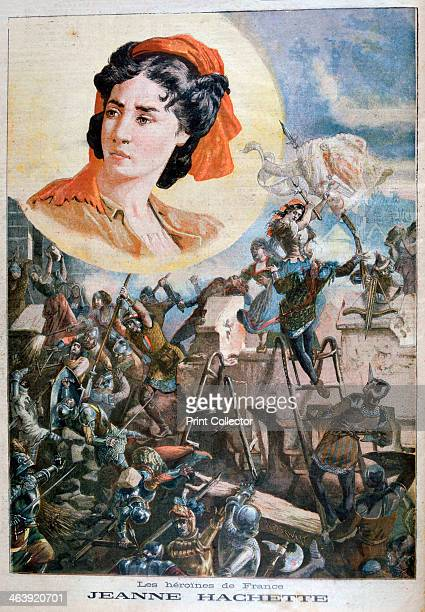 Jeanne Hachette French heroine 1894 Jeanne Hachette is remembered for her act of heroism on 27th June 1472 when she saved the town of Beauvais when...