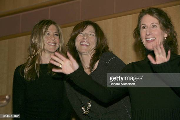 Jennifer Aniston Catherine Keener and Nicole Holofcener director