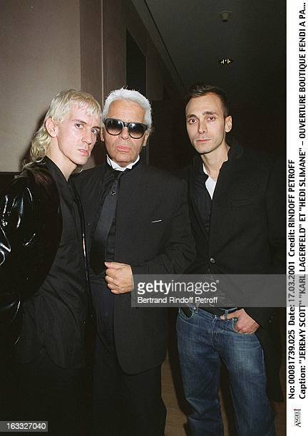 Jeremy Scott Karl Lagerfeld and Hedi Slimane at theOpening Of Fendi Shop In Rue Francois In Paris