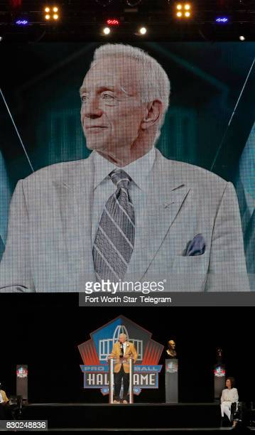 Jerry Jones during his Hall of Fame acceptance speech The 2017 NFL Hall of Fame class including Dallas Cowboys owner Jerry Jones and former TCU...