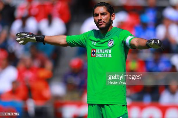 Jesus Corona goalkeeper of Cruz Azul gestures during the 4th round match between Toluca and Cruz Azul as part of the Torneo Clausura 2018 Liga MX at...