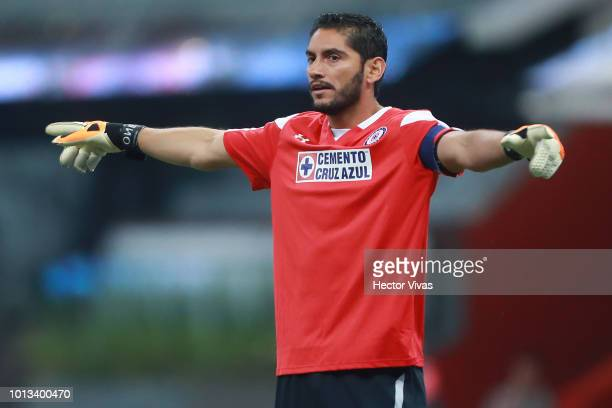 Jesus Corona goalkeeper of Cruz Azul gestures during the third round match between Cruz Azul and Tigres UANL as part of the Torneo Apertura 2018 Liga...
