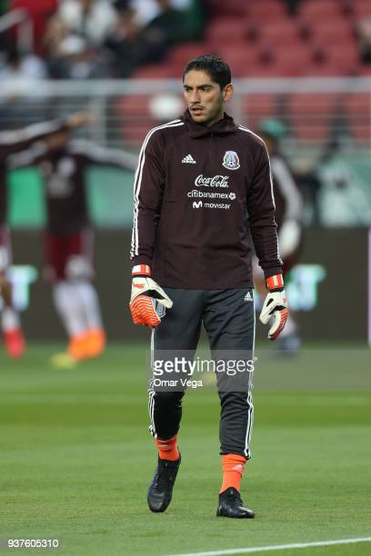 Jesus Corona goalkeeper of Mexico warms up during the friendly match between Mexico and Iceland at Levi's Stadium on March 23 2018 in Santa Clara...