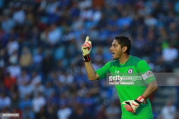 Jesus Corona of Cruz Azul gestures during the 11th round match between Cruz Azul and Pachuca as part of the Torneo Clausura 2018 Liga MX at Azul...