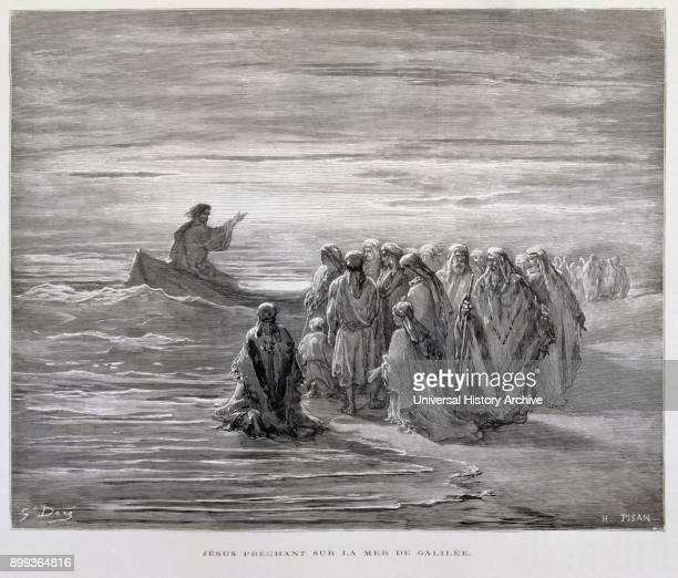 Jesus preaches by the shores of the Sea of Galilee Illustration from the Dore Bible 1866 In 1866 the French artist and illustrator Gustave Doré...