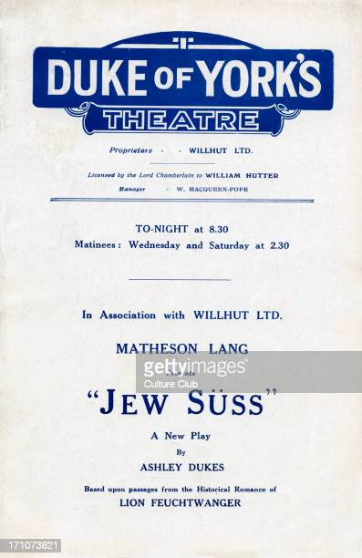'Jew Suss' 'Jew Suss' programme cover Duke of York's theatre New tragic comedy by Ashley Dukes based on the historical romance of Lion Feuchtwanger...