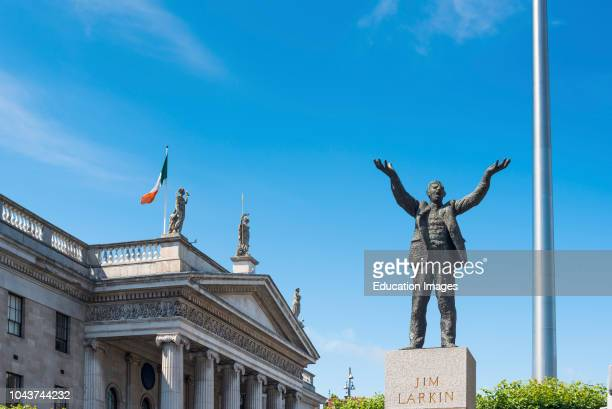 Jim Larkin statue with General Post Office and Spire on OConnell Street by sculpture Oisin Kelly Dublin Republic of Ireland