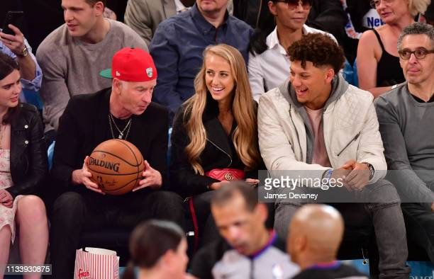 John McEnroe Brittany Matthews and Patrick Mahomes attend Miami Heat v New York Knicks game at Madison Square Garden on March 30 2019 in New York City