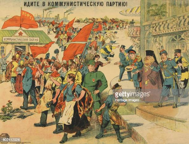 Join the Communist Party 1920 Found in the collection of Russian State Library Moscow