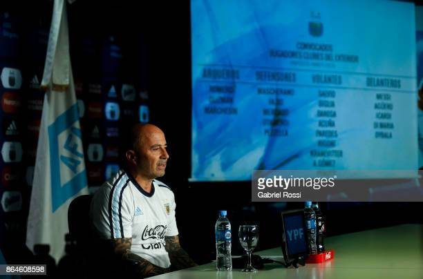 Jorge Sampaoli Coach of Argentina talks to media during a press conference at 'Julio Humberto Grondona' training camp on October 20 2017 in Ezeiza...