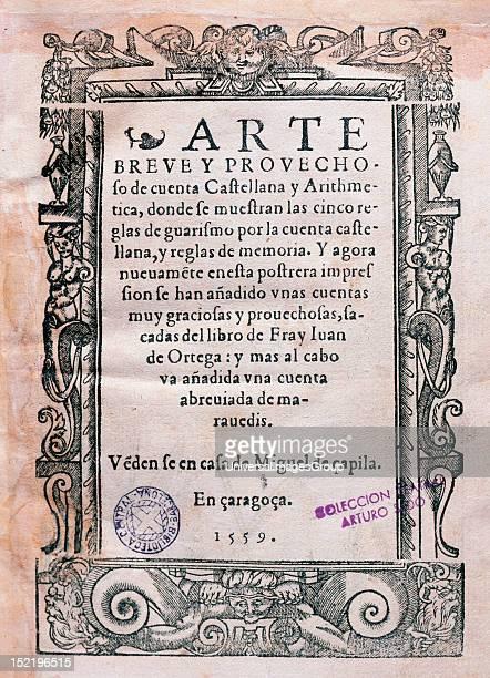 Juan de Ortega Spanish religious and mathematician Arte Breve y Provechosa de Cuenta Castellana y Aritmetica Title page Zaragoza Spain