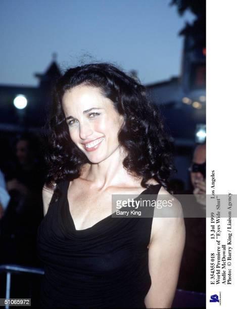 Jul 1999 Los Angeles World Premiere Of Eyes Wide Shut Andie Mcdowall