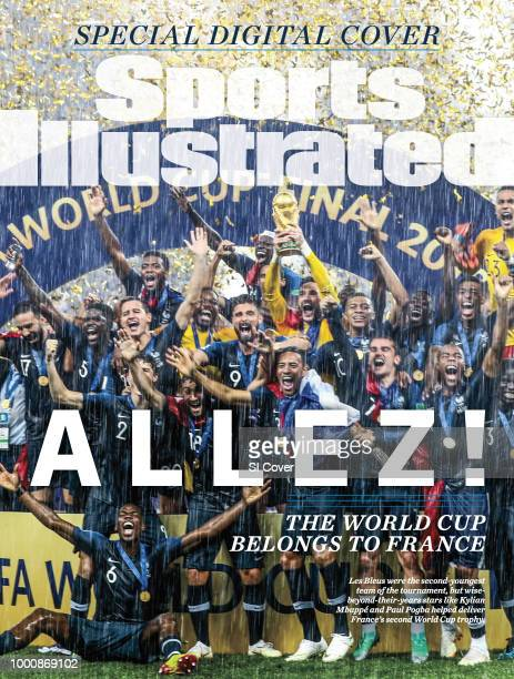 July 15, 2018 Sports Illustrated via Getty Images Special Digital Cover: Soccer: FIFA World Cup: Group portrait of Team France victorious, posing for...
