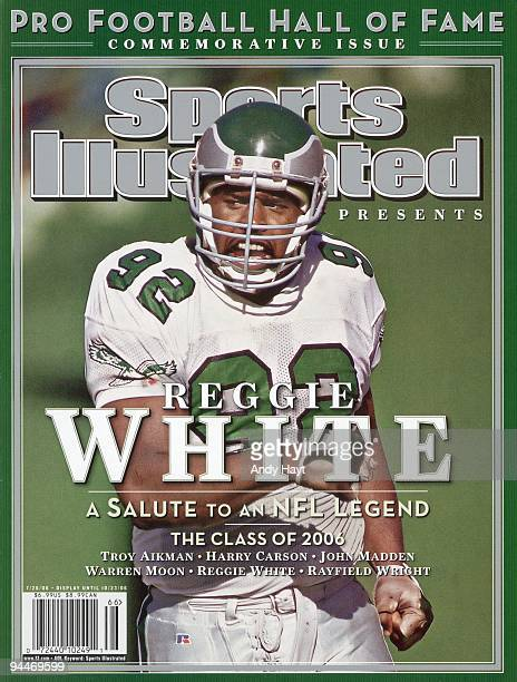 July 26 2006 Sports Illustrated Presents Cover Football Philadelphia Eagles Reggie White on field during game vs San Diego Chargers Commemorative...