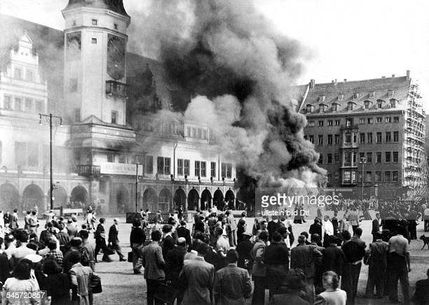 June uprising in Leipzig Burning pavilion of the Nationale Front in front of the old city hall