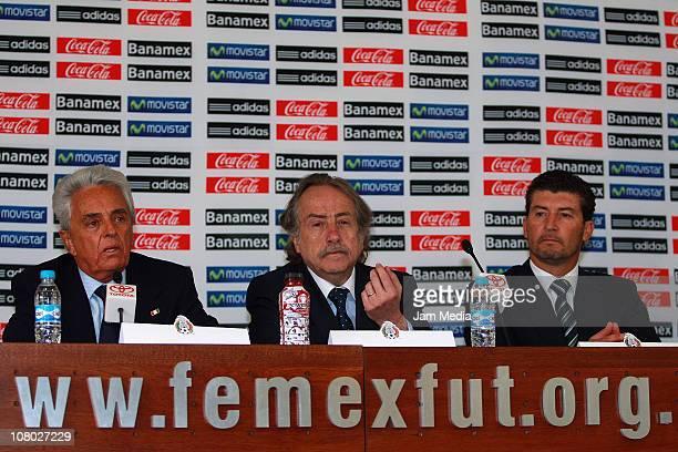Justino Compean president of FEMEXFUT Decio de Maria General secretary and coach Jose Manuel de la Torre during the presentation of the technical...
