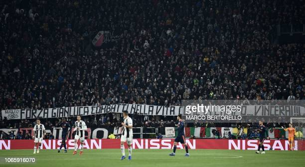 Juventus fans display a banner reading Go Gianluca fight for life like you did on the pitchyou will win refering to former Juventus player Gianluca...