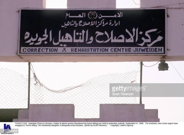 Juweidah Prison in Amman Jordan is where women threatened by honor killings are held in protective custody September 01 1998 For centuries men of the...