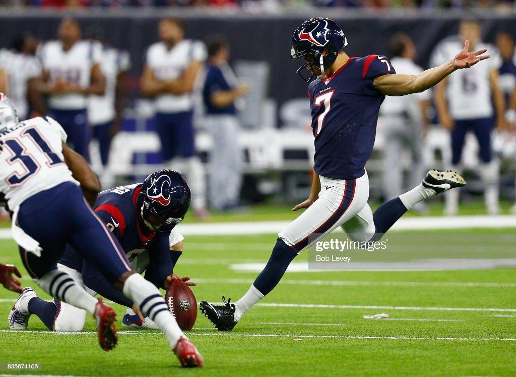 Ka'imi Fairbairn #7 of the Houston Texans kicks a 31 yard field goal against the New England Patriots at NRG Stadium on August 19, 2017 in Houston, Texas.