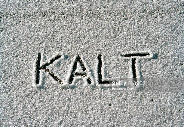 'kalt' written in snow - capital letter stock pictures, royalty-free photos & images