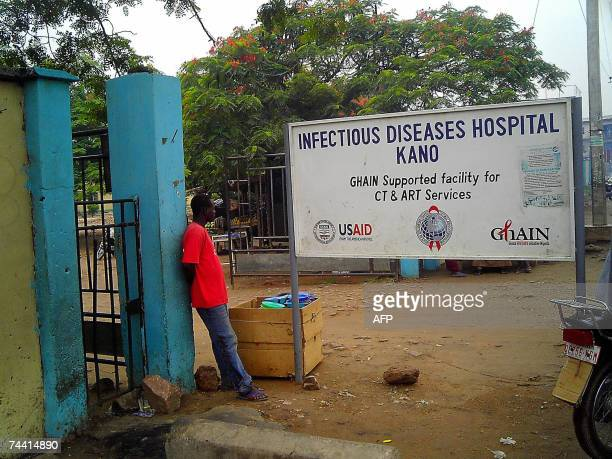 Aminu Abubakar: Picture taken 06 June 2007 shows the entrance of the Infectious Diseases Hospital in northern Nigeria's commercial city of Kano where...