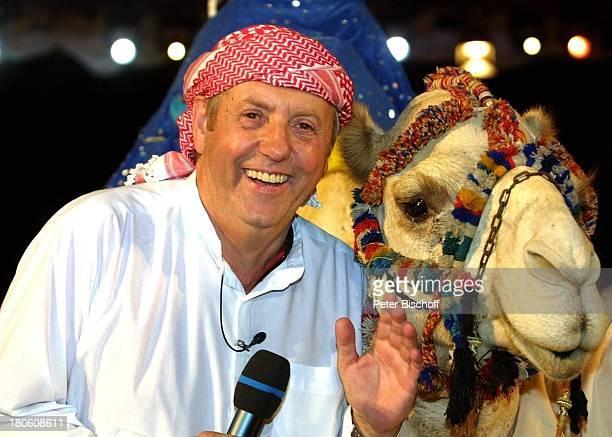 Karl Moik StadlKamel Generalprobe der ARD/ORFMusikshow Musikantenstadl Dubai/Vereinigte Arabische Emirate Amphitheater Fes Orientalische Tracht Tier...