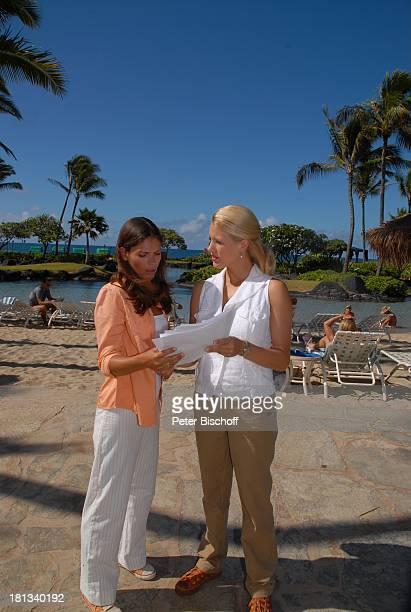 """Katja Woywood , Eva-Maria Grein , Dreharbeiten zur ZDF-Reihe """"Kreuzfahrt ins Glück"""", Folge 3: """"Hochzeitsreise nach Hawaii"""", Grand Hyatt-Hotel, Kauai,..."""