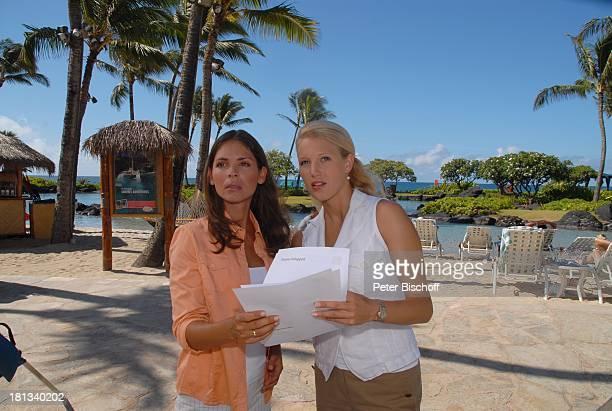 Katja Woywood EvaMaria Grein Dreharbeiten zur ZDFReihe Kreuzfahrt ins Glück Folge 3 Hochzeitsreise nach Hawaii Grand HyattHotel Kauai Hawaiian Island...